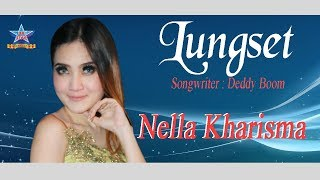 "Download video Nella Kharisma "" Lungset [official music video]"