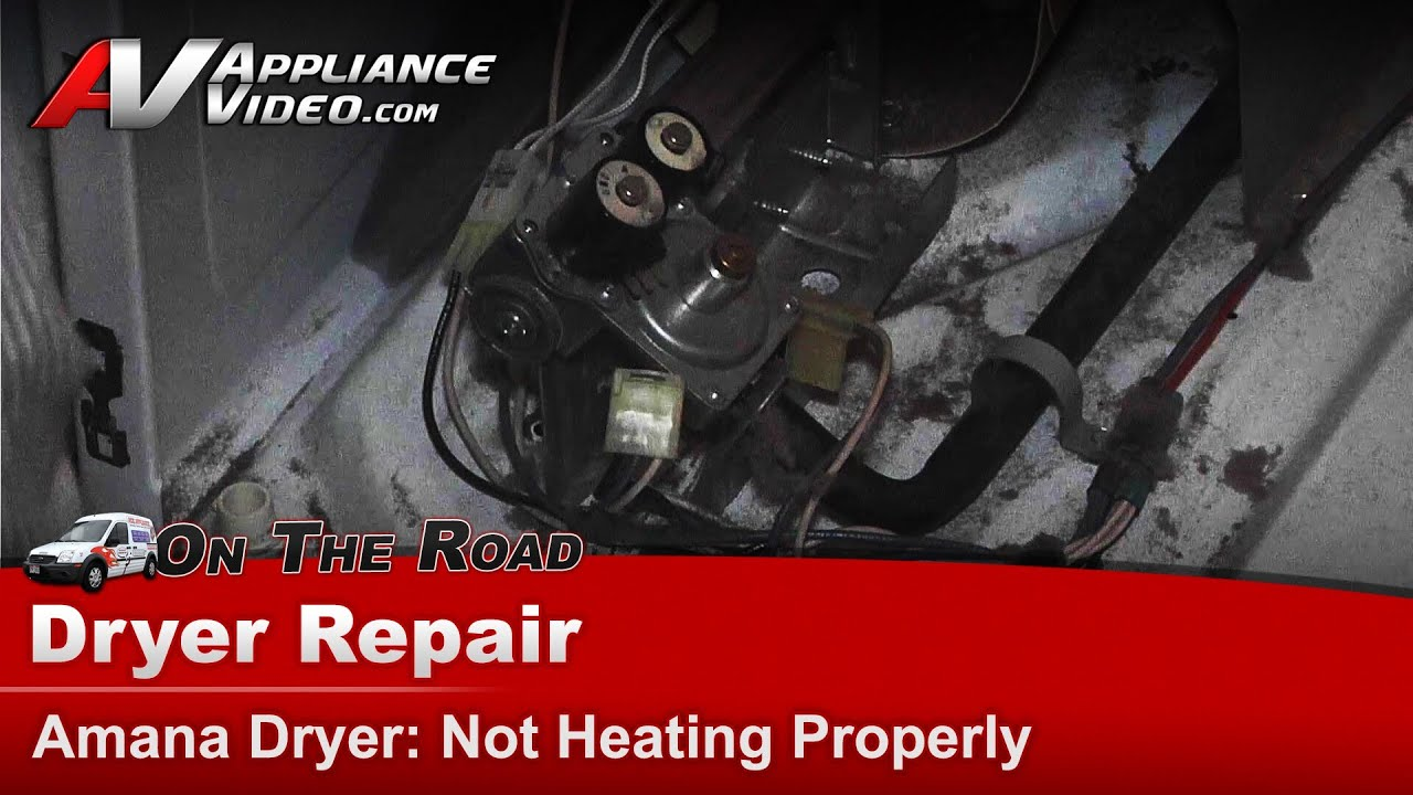 amana dryer repair - not heating properly