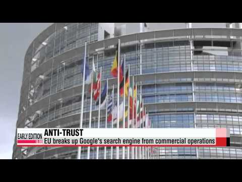 EU breaks up Google′s search engine from commercial operations   ′구글 분리안′, 유럽의회서