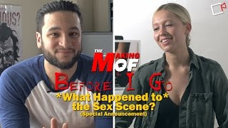The Making of Before I Go: What happened to the Sex Scene?