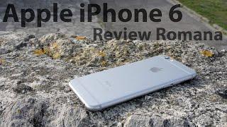 Apple iPhone 6 Review - Recenzie Lb. Romana