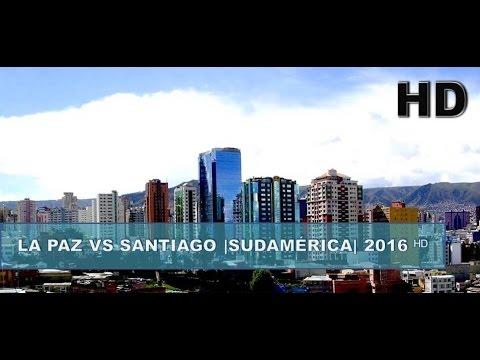 ✔ La Paz, Bolivia vs Santiago de Chile + HD ( 2016 ᴴᴰ).