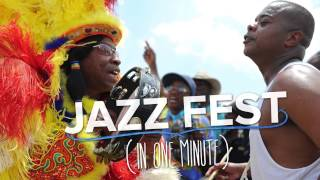 Jazz Fest in One Minute