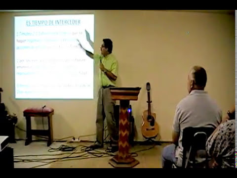 Pastor Gabriel - Es tiempo de interceder - 28-03-12
