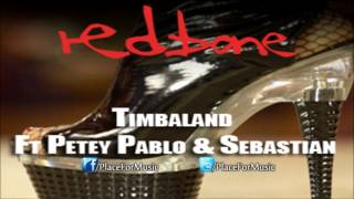 Watch Timbaland Redbone Ft Petey Pablo  Sebastian video
