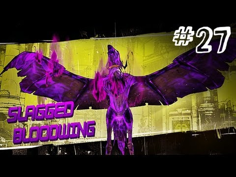 Borderlands 2 - BLOODWING - Gameplay Walkthrough - Part 27 (Xbox 360/PS3/PC) [HD]