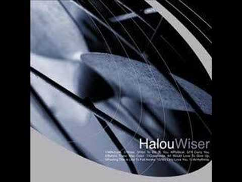 Halou - I Would Love To Give Up