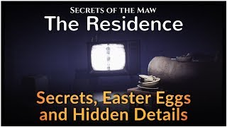 Secrets of the Maw - The Residence: Secrets, Easter Eggs and Hidden Details