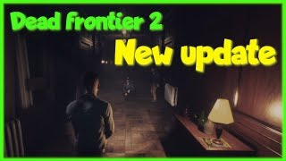 Dead frontier 2 Update: New Bosses, New max level, Is it good ????