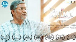 The Crime - Independent Movie    Tanikella Bharani    Prashanth Vallur