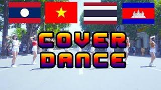 Cover dance K-pop  (ํThailand, Laos, Cambodia, Vietnam)