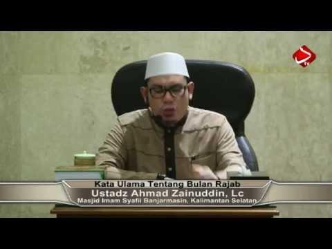 Kata Ulama Tentang Bulan Rajab #2 - Ustadz Ahmad Zainuddin, Lc