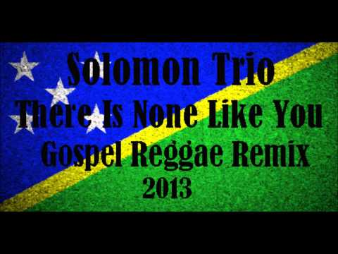 Ronnie Richard - There Is None Like You [solomon Islands Gospel Reggae Mixx 2013] video