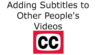 Submitting Subtitles/CC for YouTube Videos