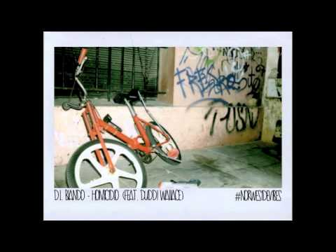 D.L. Blando - Homicidio (feat. Duddi Wallace) (#NorwesideVibes)