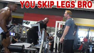 DO YOU SKIP LEG DAY?