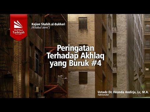 Peringatan Terhadap Akhlaq Yang Buruk (Bagian 2) Sesi 2 | Ustadz Firanda Andirja, MA