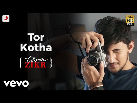 Tor Kotha (Tera Zikr Bengali Version) - Official Video with Lyrics | Darshan Raval