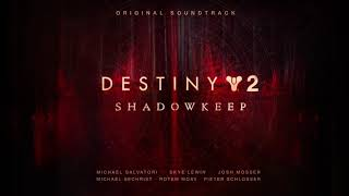 Destiny 2: Shadowkeep Original Soundtrack – Track 05 – Whispers in the Dark