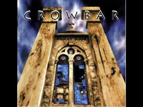 Crowbar - Reborn Thru Me
