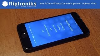 Download How To Turn Off Voice Control On Iphone 7 / Iphone 7 Plus - Fliptroniks.com 3Gp Mp4