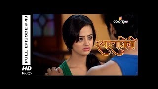 Swaragini - Full Episode 43 - With English Subtitles