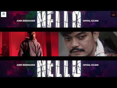 Download Andi Bernadee & Ismail Izzani - Hello   ABII Version MV Mp4 baru