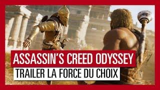 Assassin's Creed Odyssey - Trailer La Force du Choix [OFFICIEL] VF HD