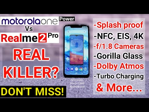MOTO ONE POWER VS REALME 2 PRO -10 Unknown Flagship Features! FAQ, Camera, EIS, Dual 4g