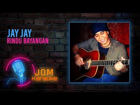 Jay Jay - Rindu Bayangan