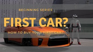 How to buy your first car? | Beginning series