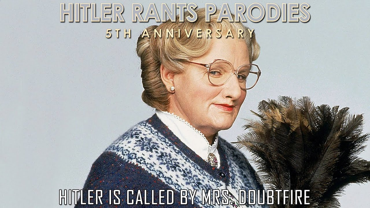 Hitler is called by Mrs. Doubtfire