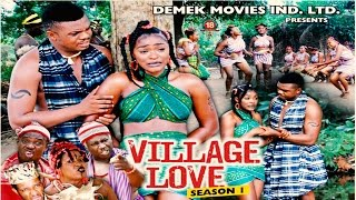 Village Love Season 1 - 2015 Latest Nigerian Nollywood Movie