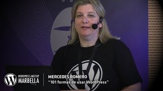 101 formas de usar WordPress - Mercedes Romero - WordPress Meetup Marbella