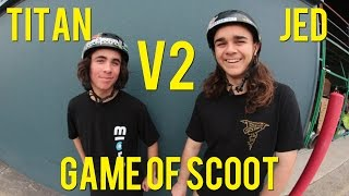 Jed Adams vs Titan Davis - Game of S.C.O.O.T V2