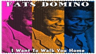 Watch Fats Domino I Want To Walk You Home video