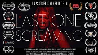 LAST ONE SCREAMING | Short Horror Film