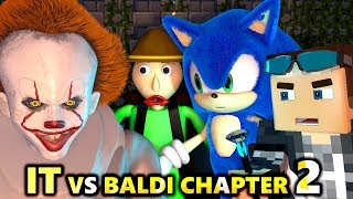 PENNYWISE IT vs BALDI'S BASICS 2! Ft. SONIC CHALLENGE! Chapter (official) Minecraft Animation Horror