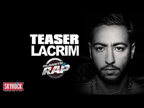 Lacrim - Teaser Planete Rap