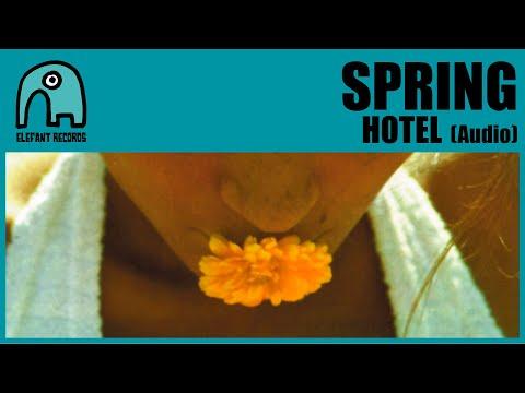 SPRING - Hotel [Audio]