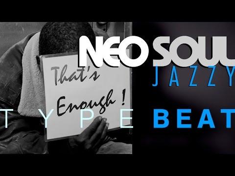 🌑➤ NEO SOUL / JAZZY Instrumental ❝ THAT'S ENOUGH ❞ (Longer Version) Soulful Beat by M.Fasol