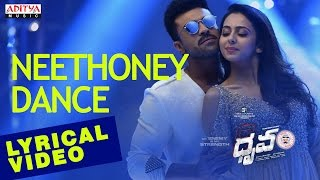 Neethoney Dance Song with English Lyrics I Dhruva Songs Ram CharanRakul Preet HipHopTamizha
