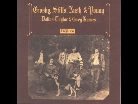 Crosby, Stills, Nash &amp; Young - Teach Your Children