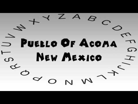 How to Say or Pronounce USA Cities — Pueblo Of Acoma, New Mexico