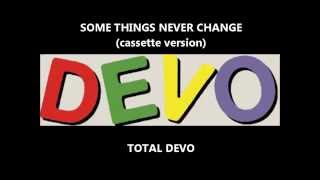 Watch Devo Some Things Never Change video