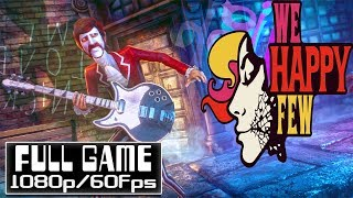 We Happy Few Lightbearer - FULL DLC GamePlay Walkthrough [1080p HD 60FPS]