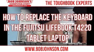 How to replace the keyboard in the Fujitsu Lifebook T4220 Tablet Laptop