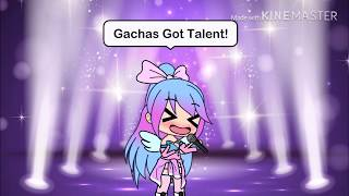 Gacha's Got TALENT ! *-Gacha Life-*