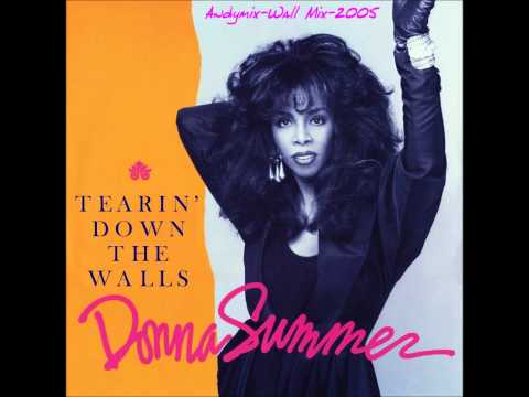 Donna Summer - Tearing Down The Walls