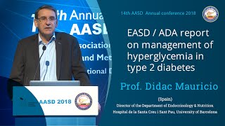 EASD/ADA report on management of hyperglycemia in type 2 diabetes - Prof. Didac Mauricio - AASD
